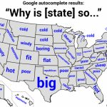 Autocomplete Map Of The U.s. Asks Why Your State Is So        For Is State Map