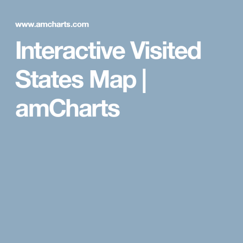 Interactive Visited States Map | Amcharts | Favorite Places & Spaces within Interactive Visited States Map