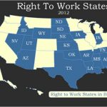 Right To Work States Or Forced Union Due States? | Unpoliticallycorrect With Regard To Map Of Right To Work States