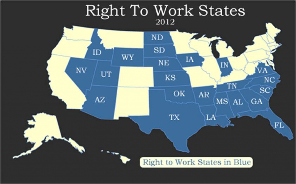 Right-To-Work States Or Forced Union Due States? | Unpoliticallycorrect with regard to Map Of Right To Work States