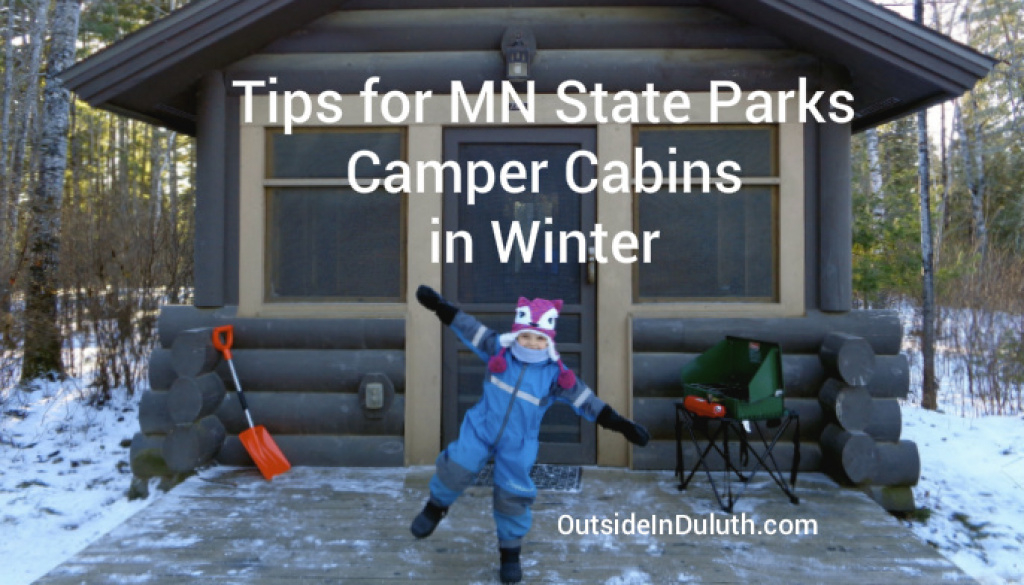 Tips For Mn State Park Camper Cabins In Winter pertaining to Minnesota State Park Camper Cabins Map